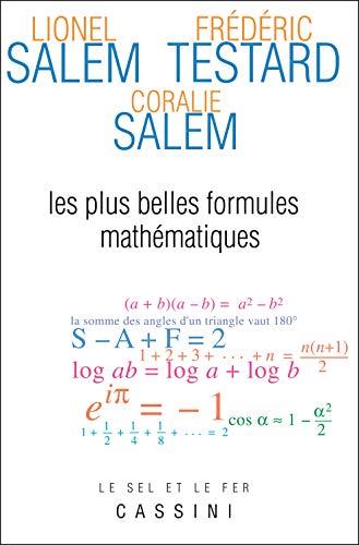 PLUS BELLES FORMULES MATHEMATIQUES -LES-: SALEM ED 2015