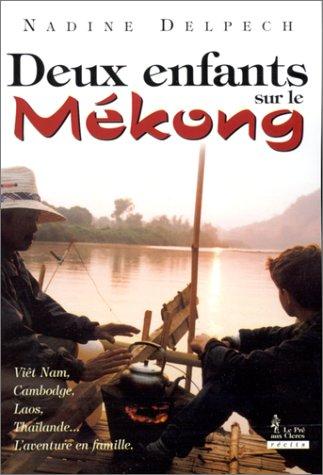 9782842280932: Deux enfants sur le Mékong