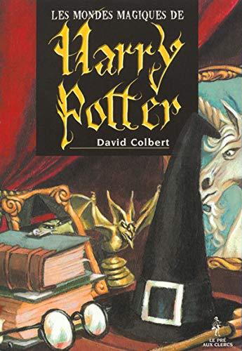 9782842281441: Les Mondes magiques de Harry Potter