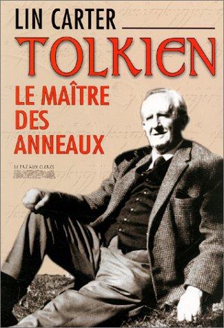 9782842281588: Tolkien : Le Maître des anneaux