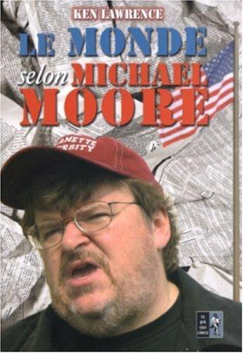 Le monde selon Michael Moore: LAWRENCE, KEN