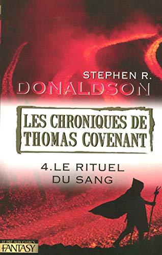 9782842282455: Les Chroniques de Thomas Covenant, Tome 4 (French Edition)