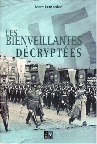 9782842283087: Les Bienveillantes décryptées : Carnet de notes