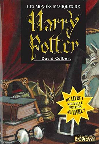 9782842283285: Les mondes magiques de Harry Potter (tomes 1 à 7)