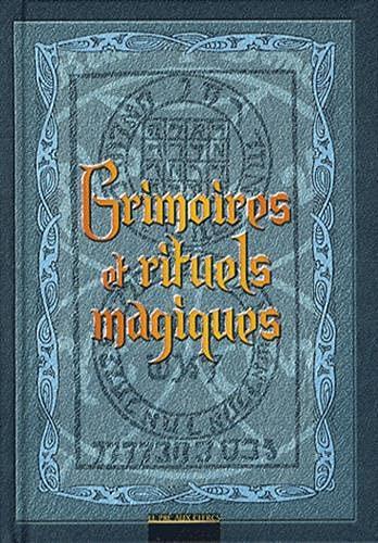 9782842283476: Grimoires et rituels magiques