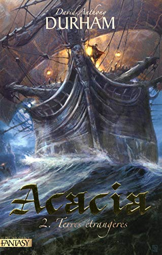 Acacia, Tome 2 (French Edition) (2842283619) by David Anthony Durham
