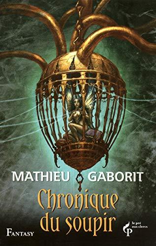 9782842283940: Chroniques du soupir (French Edition)