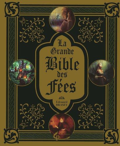 9782842284114: La Grande Bible des fées
