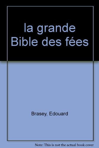 9782842284510: la grande Bible des fées