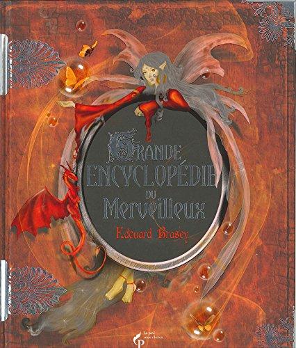 9782842284671: La Grande Encyclopédie du Merveilleux NE