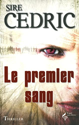 9782842284688: Le Premier Sang (French Edition)