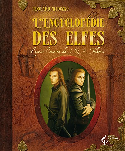 L' encyclopédie des elfes: Edouard Kloczko