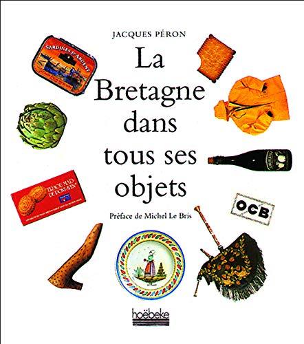La Bretagne dans tous ses objets: Péron, Jacques
