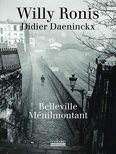 Belleville, Ménilmontant: Ronis, Willy; Daeninckx, Didier