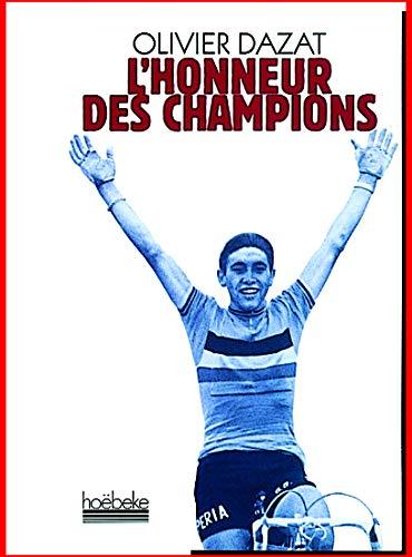 9782842300999: L'Honneur des champions