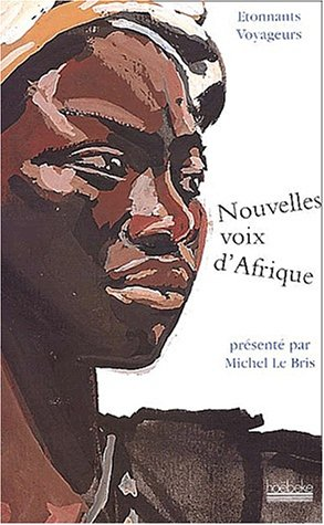 Nouvelles voix africaines : Anthologie à tonnants: Collectif