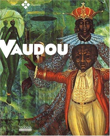 Vaudou [Jun 26, 2003] Le Bris, Michel et Collectif