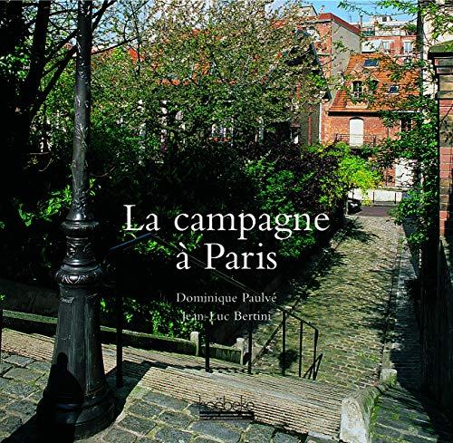 9782842301996: La Campagne à Paris