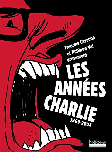 Les années Charlie (French Edition)