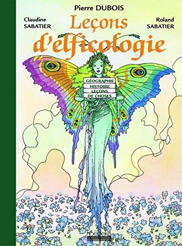 Leçons d'elficologie: Pierre Dubois