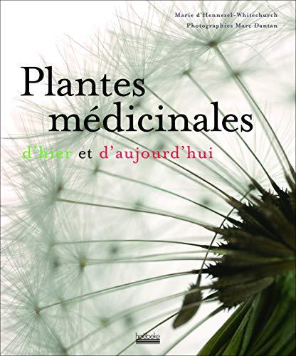 Plantes Medicinales: d'Hennezel-Whitechurch, Marie