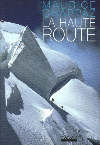 9782842302894: La haute route (French Edition)