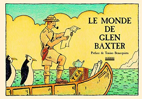 9782842303372: Le monde de Glen Baxter (French Edition)