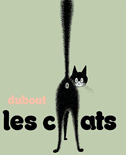 Les chats: Albert Dubout