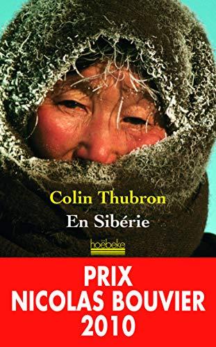 En Sibérie: Colin Thubron