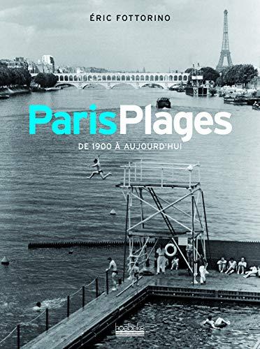 9782842303778: Paris Plages de 1900 à aujourd'hui