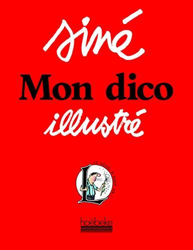 Mon dico illustré (French Edition): Siné