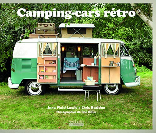 Camping-cars rétro (French Edition): Field Lewis Had