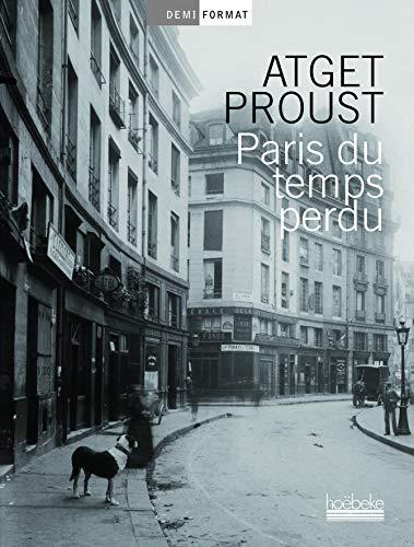 9782842304324: Paris du temps perdu (Demi format)