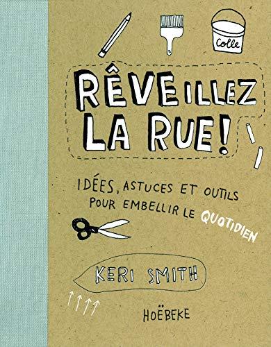 9782842304379: Reveillez la Rue