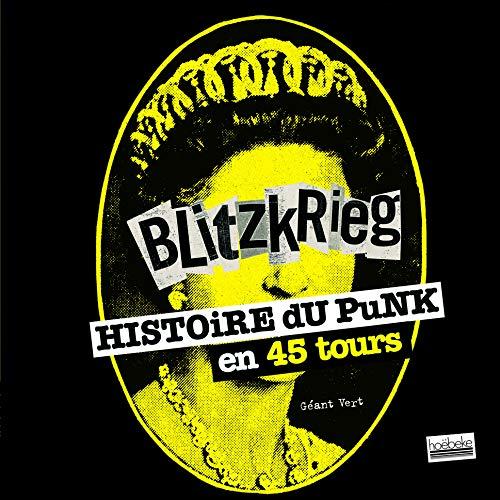 9782842304546: Blitzkrieg : Histoire du punk en 45 tours