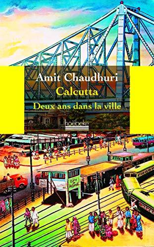 Calcutta: Amit Chaudhuri