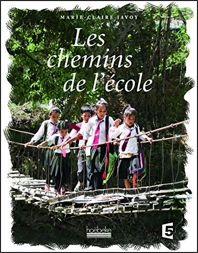 Les chemins de l'école Javoy,Marie-Claire