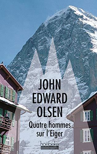 9782842306984: Quatre hommes sur l'Eiger