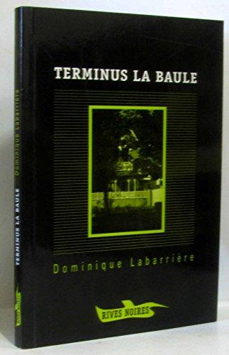 9782842310783: Terminus La Baule