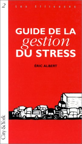 9782842320027: Guide de la gestion du stress