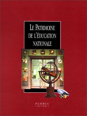 9782842340346: Le patrimoine de l'Education Nationale