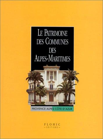 9782842340711: Patrimoine des communes des Alpes-Maritimes, 2 volumes