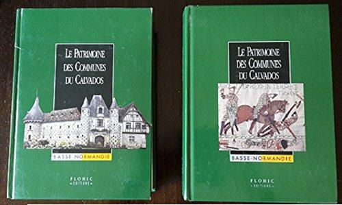 Le Patrimoine Des Communes Du Calvados: Flohic, Jean-Luc