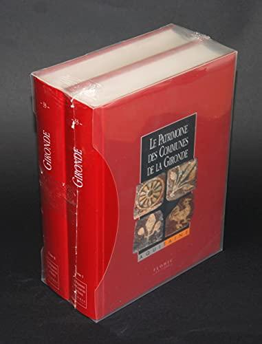 9782842341251: Le patrimoine des communes de la Gironde (2 tomes)