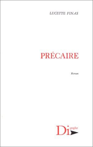 Precaire (French Edition): Lucette Finas