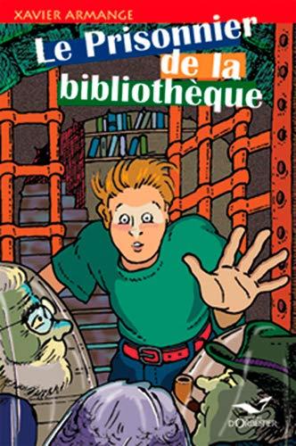 9782842380274: Le Prisonnier de la biblioth�que