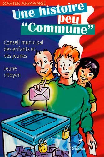 9782842380465: Une histoire peu commune (French Edition)