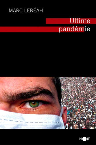 9782842381189: Ultime pandémie (French Edition)