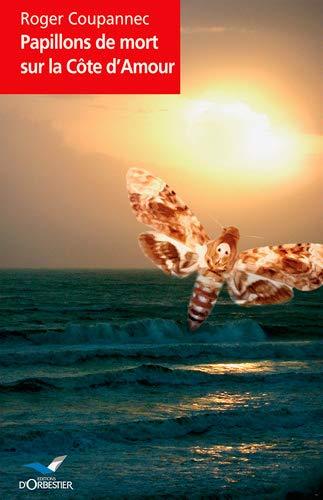 9782842381295: Papillons de mort sur la Côte d'Amour