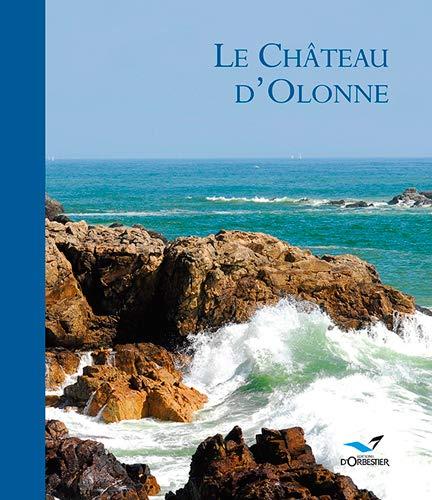 9782842381516: Le Château d'Olonne